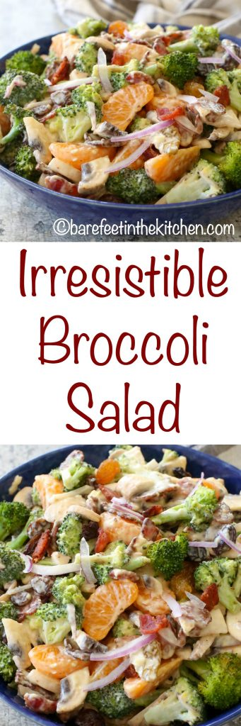 Tasting is believing with this Mandarin Broccoli Salad - I promise that it's Irresistible! get the recipe at barefeetinthekitchen.com