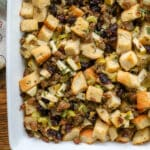 Sourdough stuffing with apples, cranberries, sausage, and herbs