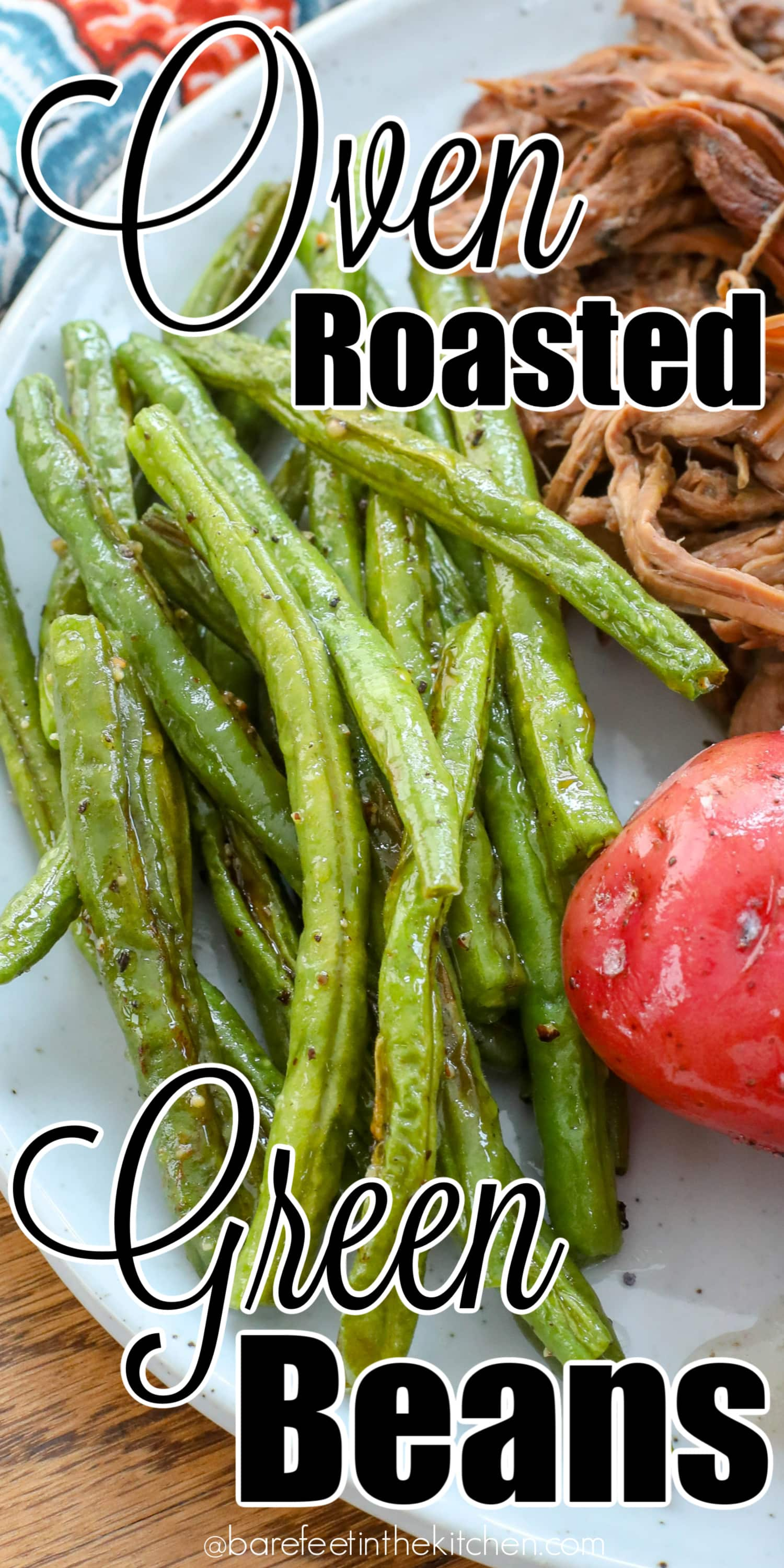Oven Roasted Green Beans are absolutely delicious!