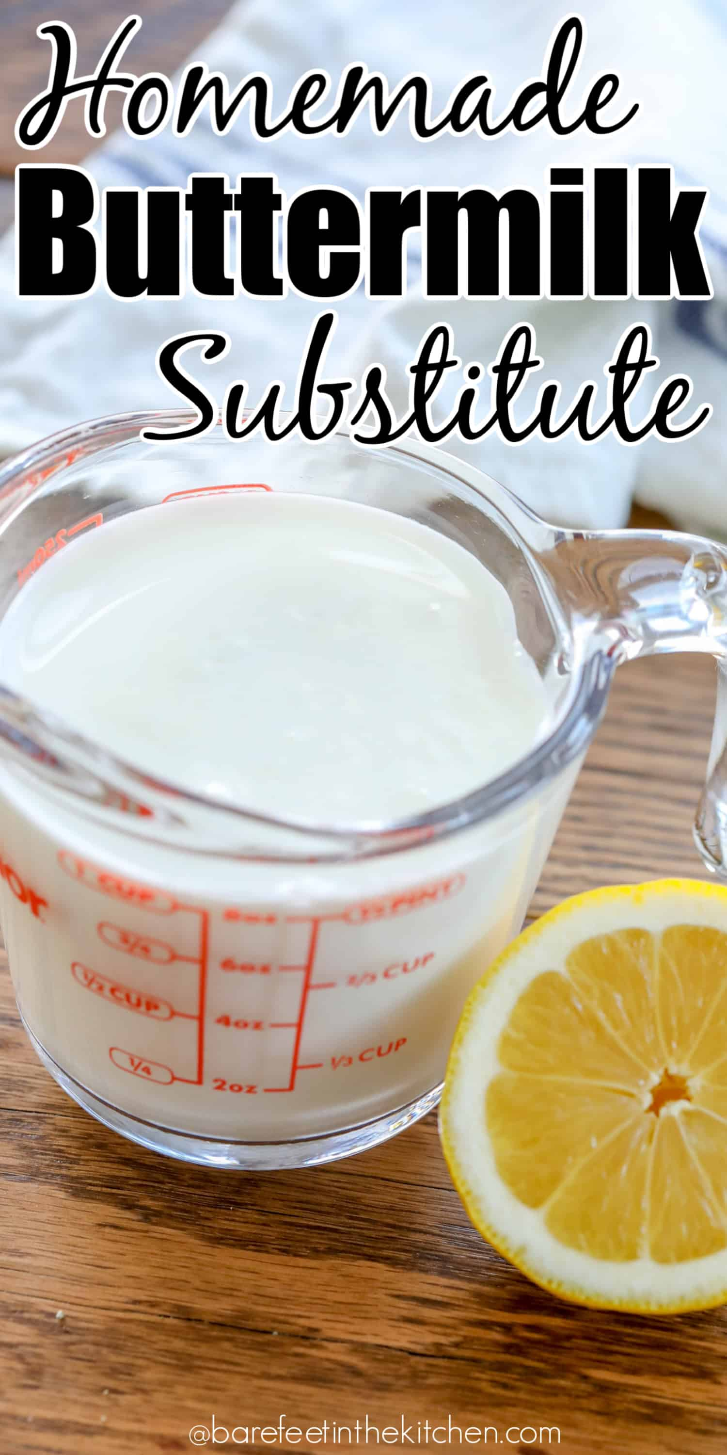 How To Make A Buttermilk Substitute - Barefeet In The Kitchen