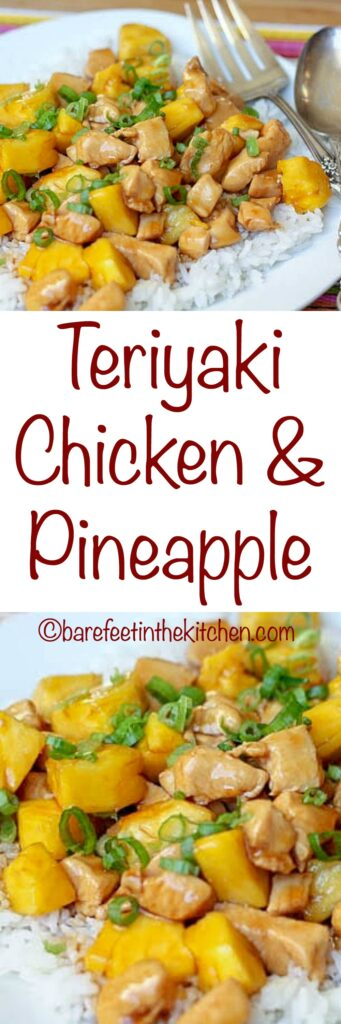 Teriyaki Chicken & Pineapple - get the recipe at barefeetinthekitchen.com