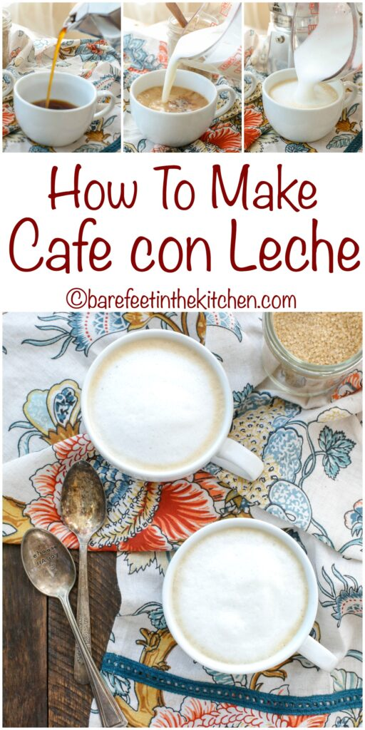 How To Make Cafe con Leche at home! get the instructions at barefeetinthekitchen.com