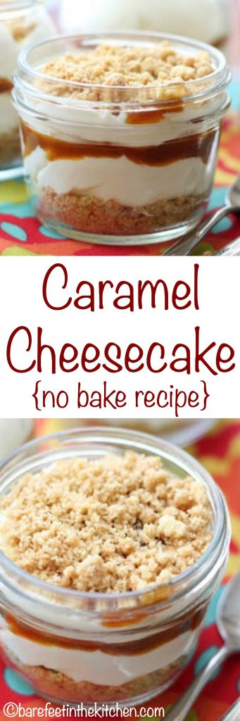 {No Bake} Caramel Cheesecake Mousse is layered into jars to make this a dessert that no one can resist! Get the recipe at barefeetinthekitchen.com