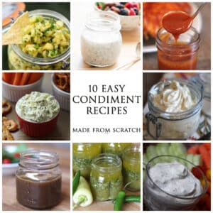 10 Easy Condiment Recipes – Made From Scratch