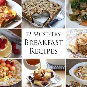 12 Must-Try Breakfast Recipes