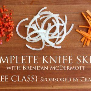 Knife Skills to Make Life Easier