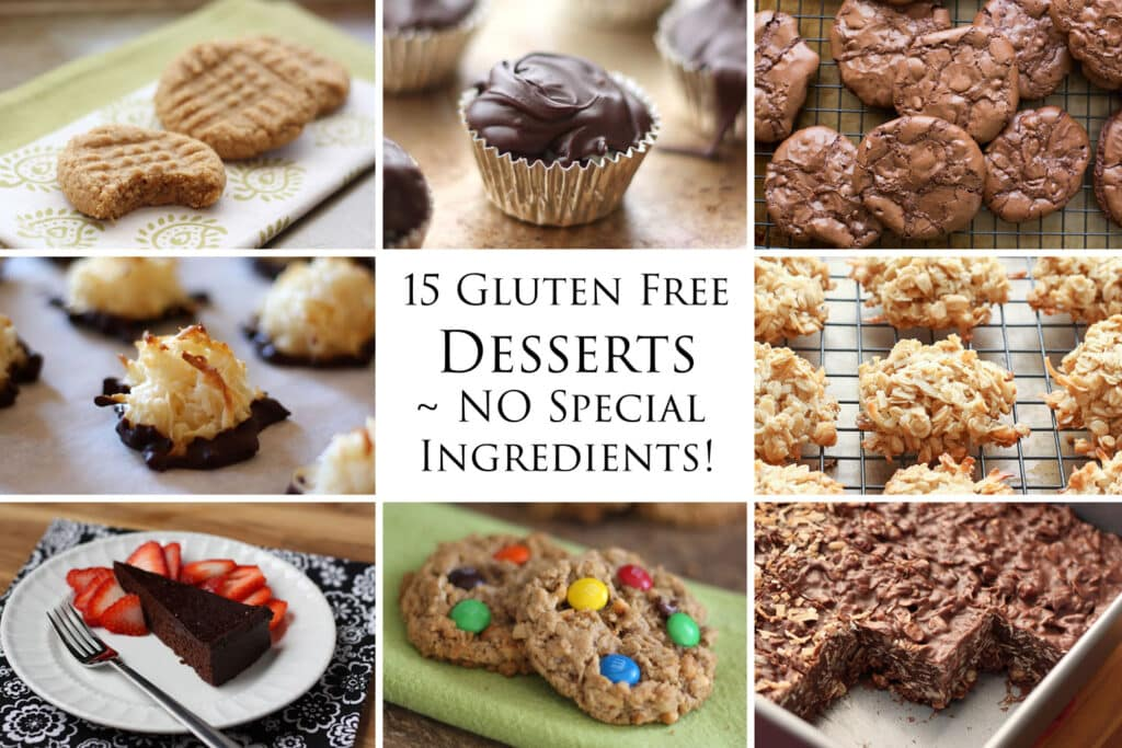 A collection of easy, inexpensive, gluten free dessert recipes that require no special ingredients at all! by Barefeet In The Kitchen