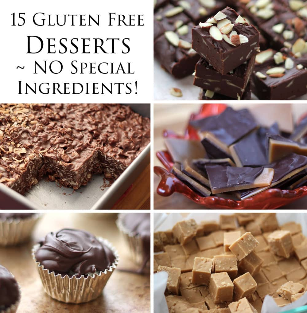 15 Delicious Gluten Free Desserts - NO special ingredients