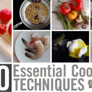 20 Essential Cooking Techniques