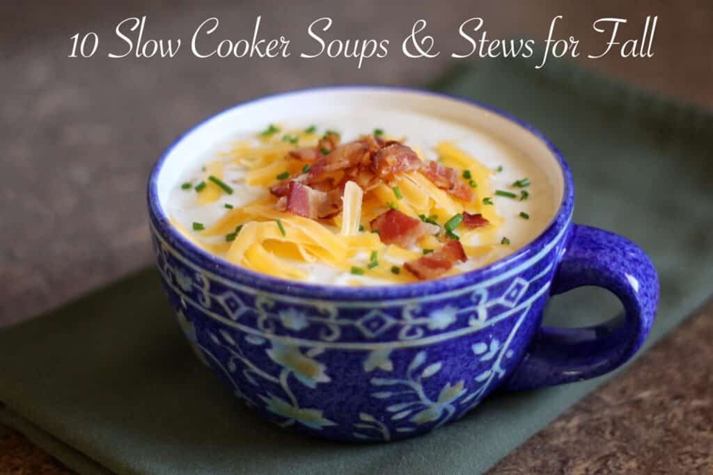 10 Slow Cooker Soup and Stew Recipes by Barefeet In The Kitchen