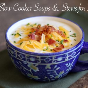 10 Slow Cooker Soups and Stews for Fall