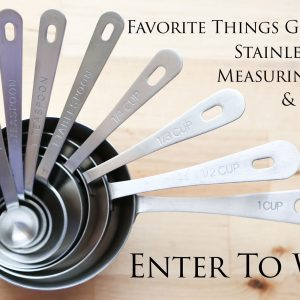 Favorite Things Giveaway ~ Stainless Steel Measuring Cups and Spoons! {48 Hour Flash Giveaway}