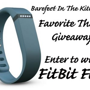 Favorite Things ~ Fitbit Flex Giveaway