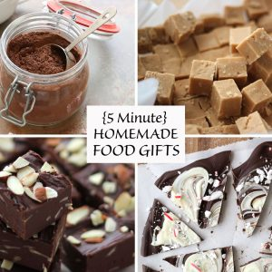{5 Minute} Food Gifts