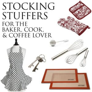 Stocking Stuffers for the Baker, Cook, and Coffee Lover