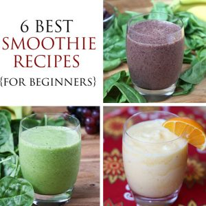 6 Irresistible Smoothie Recipes To Get You Started
