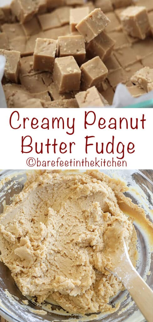 Creamy Peanut Butter Fudge is the easiest fudge ever and everyone loves it! get the recipe at barefeetinthekitchen.com