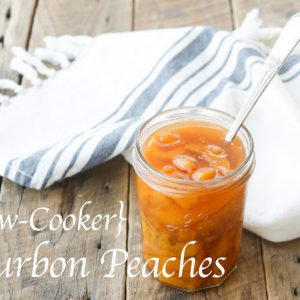 {Slow Cooker} Bourbon Peaches