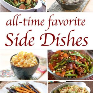 All-Time Favorite Side Dishes