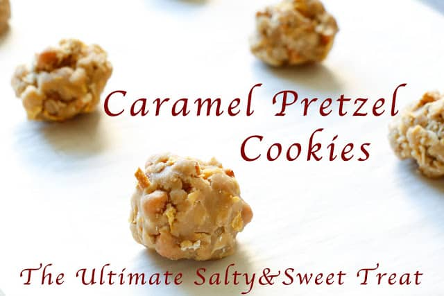 Caramel Pretzel Cookies are the ultimate salty and sweet treat! Get the recipe at barefeetinthekitchen.com