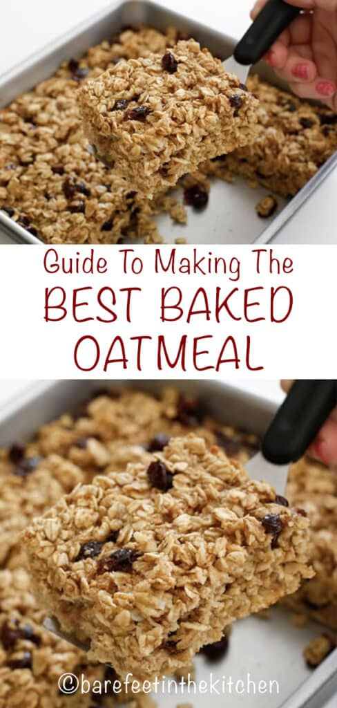 Guide to making the Best Baked Oatmeal - with step by step video - get the recipes at barefeetinthekitchen.com
