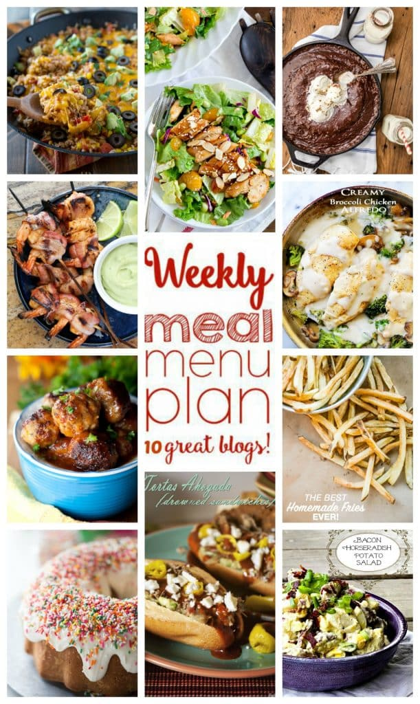 Weekly Meal Plan featuring recipes for Teriyaki Chicken Salad, Mexican Rice Skillet, Brown Sugar Glazed Pork Meatballs, Bacon Wrapped Chipotle Shrimp Skewers, Tortas Ahogada, Easy Creamy Broccoli Chicken Alfredo, Best Homemade French Fries, Bacon Horseradish Potato Salad, Frosted Sugar Cookie Bundt Cake, and Texas Sheet Cake Skillet!