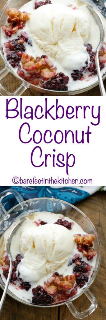 Blackberry Coconut Crisp - get the recipe at barefeetinthekitchen.com