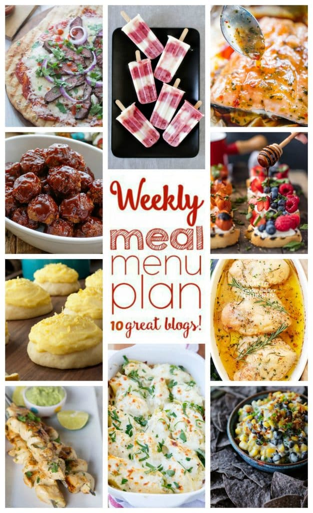 Weekly Meal Plan featuring Sweet and Spicy Dirty Meatballs, Chicken Alfredo Stuffed Shells, Baked Garlic Butter Chicken, Baked Garlic Butter Chicken, Sweet Chili Soy Baked Salmon, BBQ Steak Pizza, Cilantro Lime Chicken, Slow Cooker Black Bean Corn Dip, Goat Cheese Bruschetta, Italian Lemon Drop Cookies, and Strawberry Lemonade Popsicles!