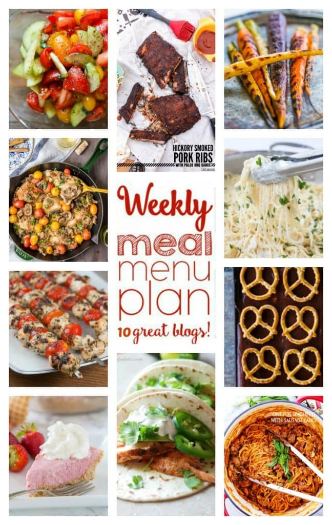 Weekly Meal Plan featuring recipes for Salmon Fish Tacos, Grilled Pesto Chicken Kabobs, One Pot Spaghetti with Sausage, Hickory Smoked Pork Ribs, Chicken Marsala, Creamy Four Cheese Spaghetti, Butter Carrots, Cucumber Tomato Salad, Strawberry Milkshake Pie, and Chocolate Pretzel Sheetcake!