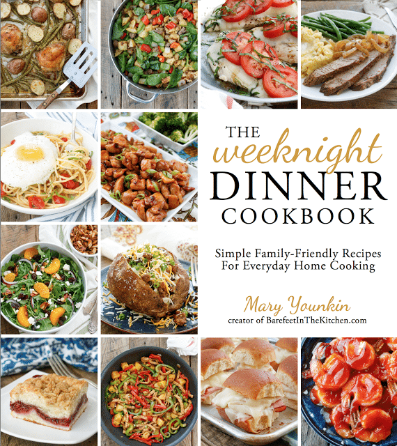 The Weeknight Dinner Cookbook by Mary Younkin - sneak peek at BarefeetInTheKitchen.com