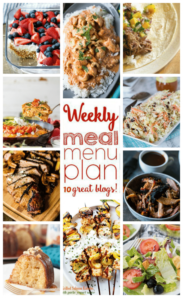 Weekly Meal Plan featuring recipes for Grilled Tri-Tip, Slow Cooker Cuban Pork, Easy Chicken Curry, Enchilada Pie, Grilled Salmon Kabobs, Smoked Pulled Pork, Cranberry Apple Coleslaw, Copycat Olive Garden Salad, Salted Caramel Kentucky Butter Cake, and No Bake Berry Pretzel Dessert!