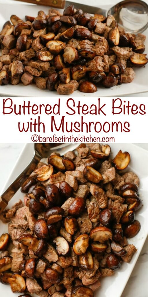 Buttered Steak Bites - get the recipe at barefeetinthekitchen.com