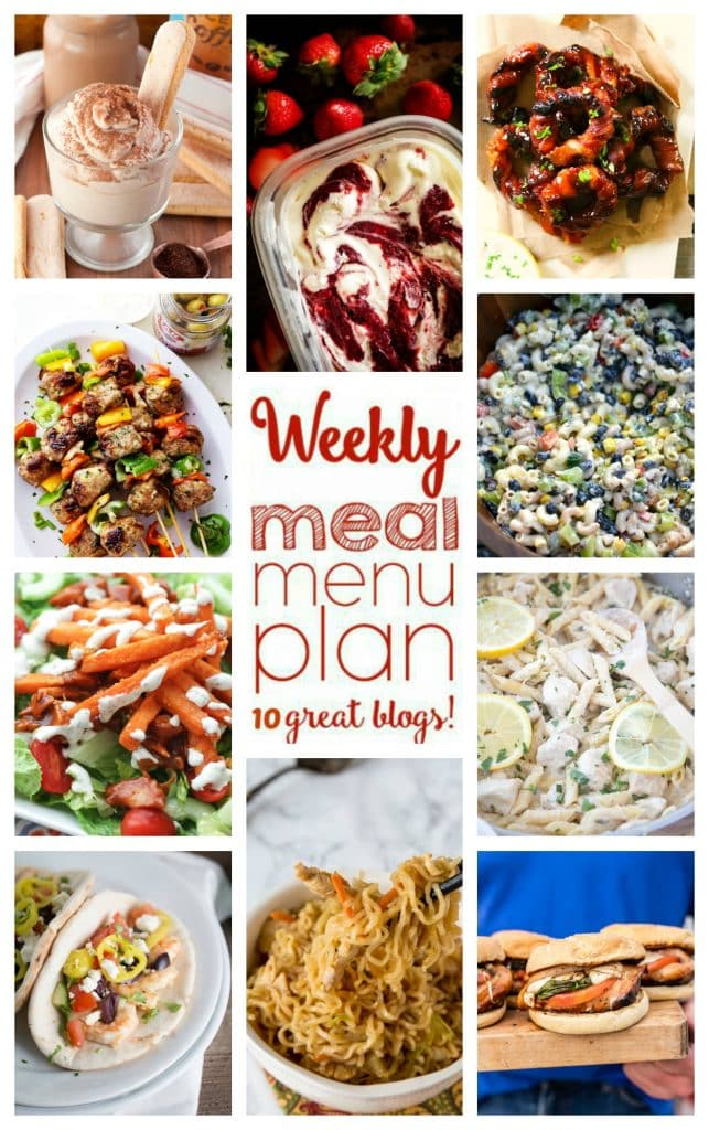 Weekly Meal Plan featuring recipes for Caprese Stuffed Chicken, Chow Mein Noodles with Chicken, One Pan Lemon Picatta Chicken Pasta, Garlic Shrimp Gyro Sandwiches, Barbecue Chicken Salad with Sweet Potato Fries, Mediterranean Turkey Meatball Skewers, Easy Bacon Wrapped Onion Rings, Corn and Black Bean Pasta Salad, Tiramasu Dip, and Sweet Cream Ice Cream with Roasted Strawberry Jam Swirl!