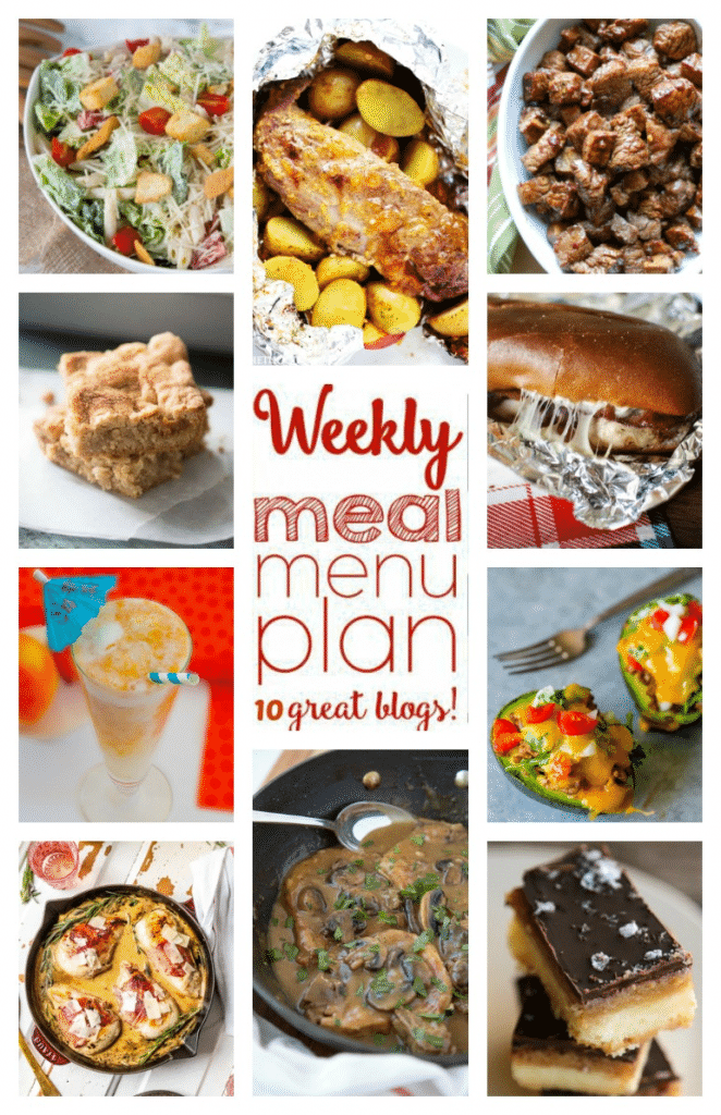 Weekly Meal Plan featuring recipes for Asian Steak Bites, Easy Oven Braised French Onion Pork Chops, Tailgate Approved Chicken and Bacon Sandwiches, Grilled Pork Tenderloin in Foil, Prosciutto Wrapped Chicken, Taco Stuffed Avocados, Caesar Pasta Salad, Peach Lava Flow, Caramel Apple Brownies, and Selfish Bars!