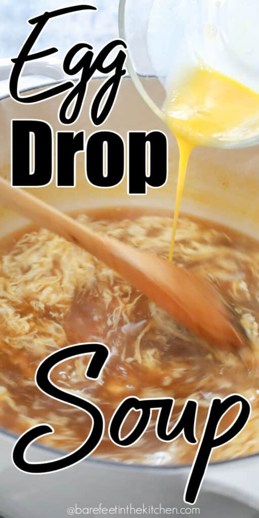 Chinese Egg Drop Soup is a five minute meal that we all enjoy!