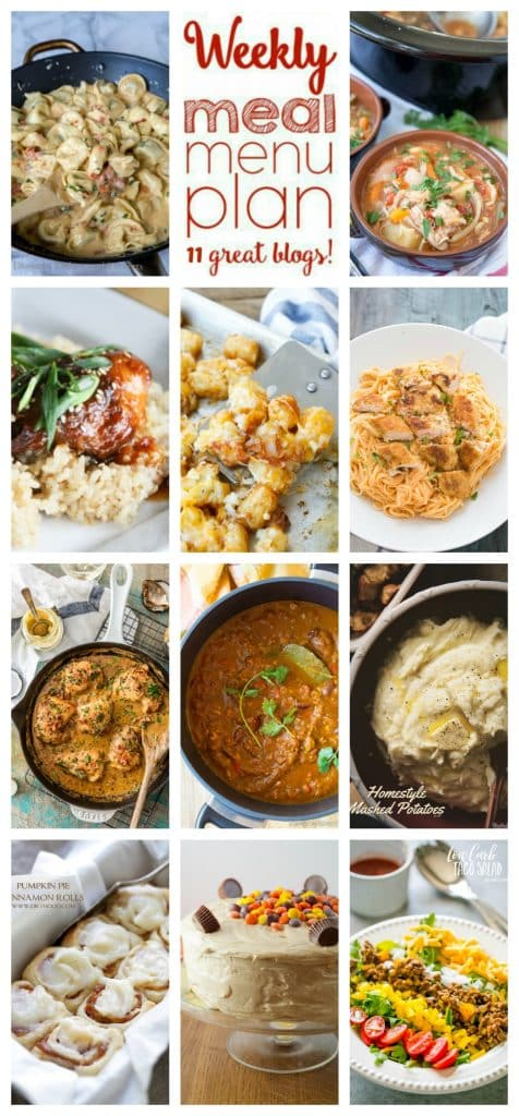 Weekly Meal Plan featuring recipes for Tomato-Basil Tortellini, Slow Cooker Honey Sesame Chicken, Slow Cooker Chicken Stew, Low Carb Taco Salad, Perfect Pumpkin Chili, Mustard Bacon Chicken Skillet, Buffalo Fettuccine Chicken Alfredo, Cheesy Bacon Tater Tots, Hometyle Mashed Potatoes, Reese's Double Peanut Butter Layer Cake, and Pumpkin Pie Cinnamon Rolls!