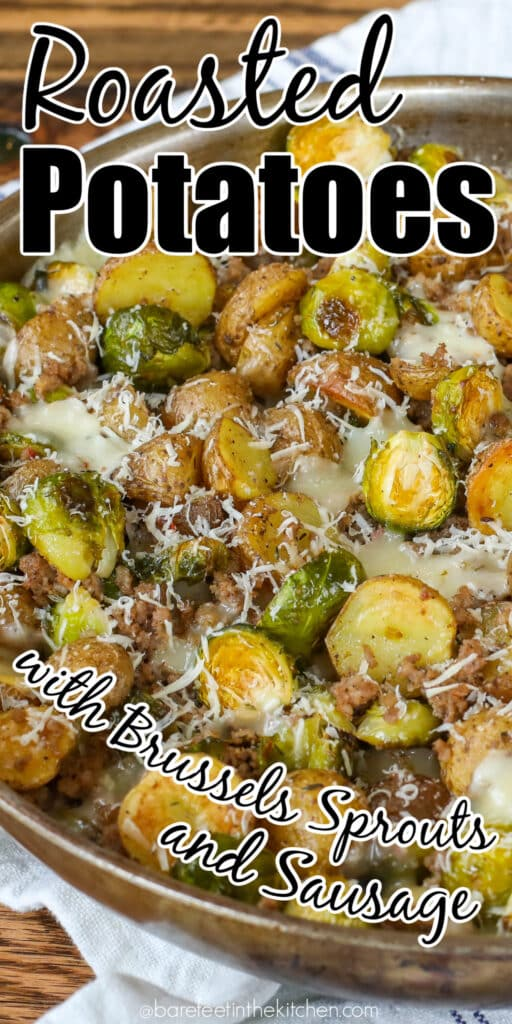 Potatoes, Brussels, and Sausage add up to a tasty combination!