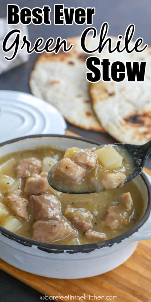 The Best Ever Green Chile Stew is a classic recipe that we all love!