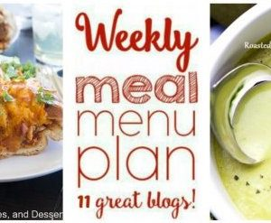 Weekly Meal Plan featuring recipes for Thai Chicken Noodle Bowls with Peanut Sauce, Buttered Steak Bites with Mushrooms, Crock-Pot Fiesta Mexican Chicken and Rice, Creamy Tuscan Chicken Alfredo, Slow Cooker Mac and Cheese, Savory Lamb Ragu, Barbecue Chicken Stuffed French Bread, Roasted Garlic and Asparagus Soup, Creamy Cobb Pasta Salad, Chocolate Mint Mini Cheesecakes, and Maple Chai Apple Pie. Get them all at barefeetinthekitchen.com