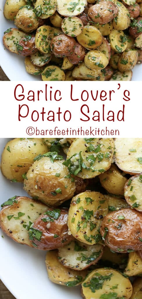 Garlic Lover's Potato Salad - serve hot, cold, or room temperature