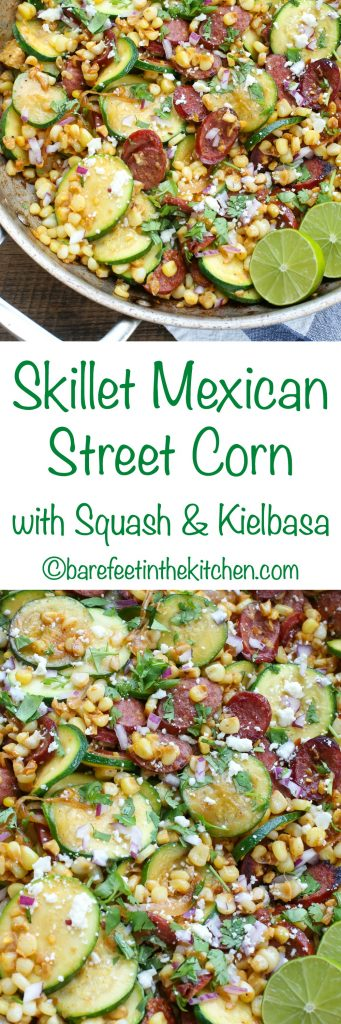 Skillet Mexican Street Corn with Squash and Kielbasa - get the recipe at barefeetinthekitchen.com