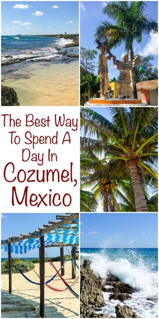 The Best Way To Spend A Day In Cozumel, Mexico