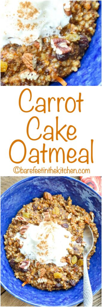 Carrot Cake Oatmeal is a breakfast treat that the whole family will love! get the recipe at barefeetinthekitchen.com