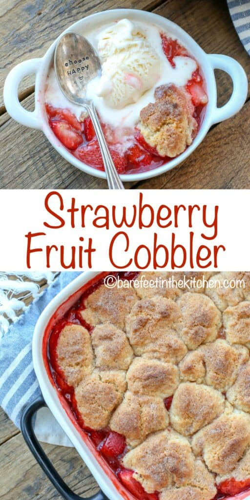 Strawberry Fruit Cobbler - get the recipe at barefeetinthekitchen.com