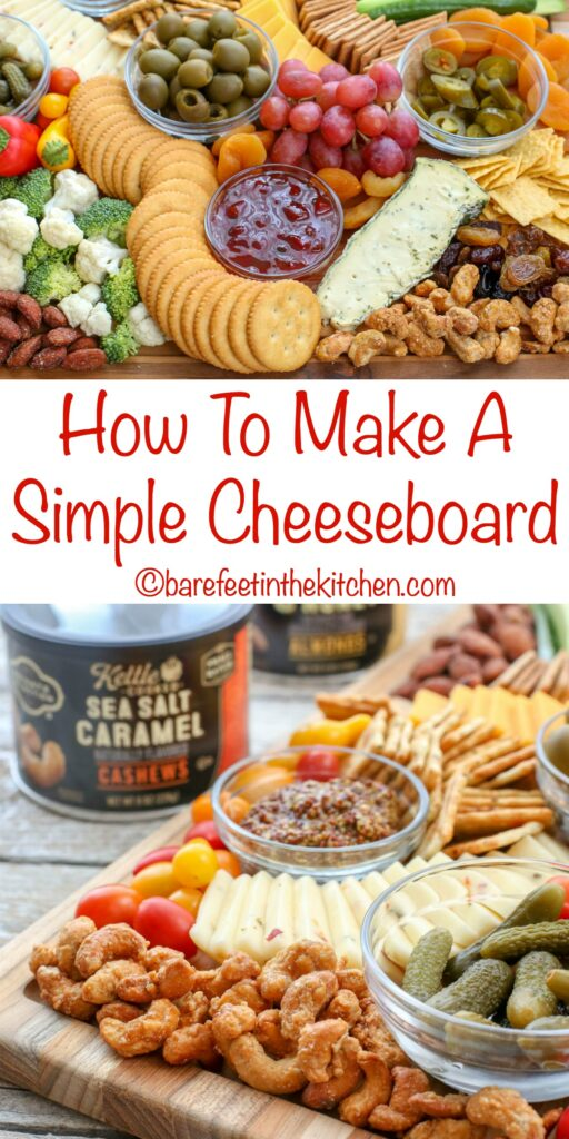 How To Make A Simple Cheeseboard - get all the tips at barefeetinthekitchen.com