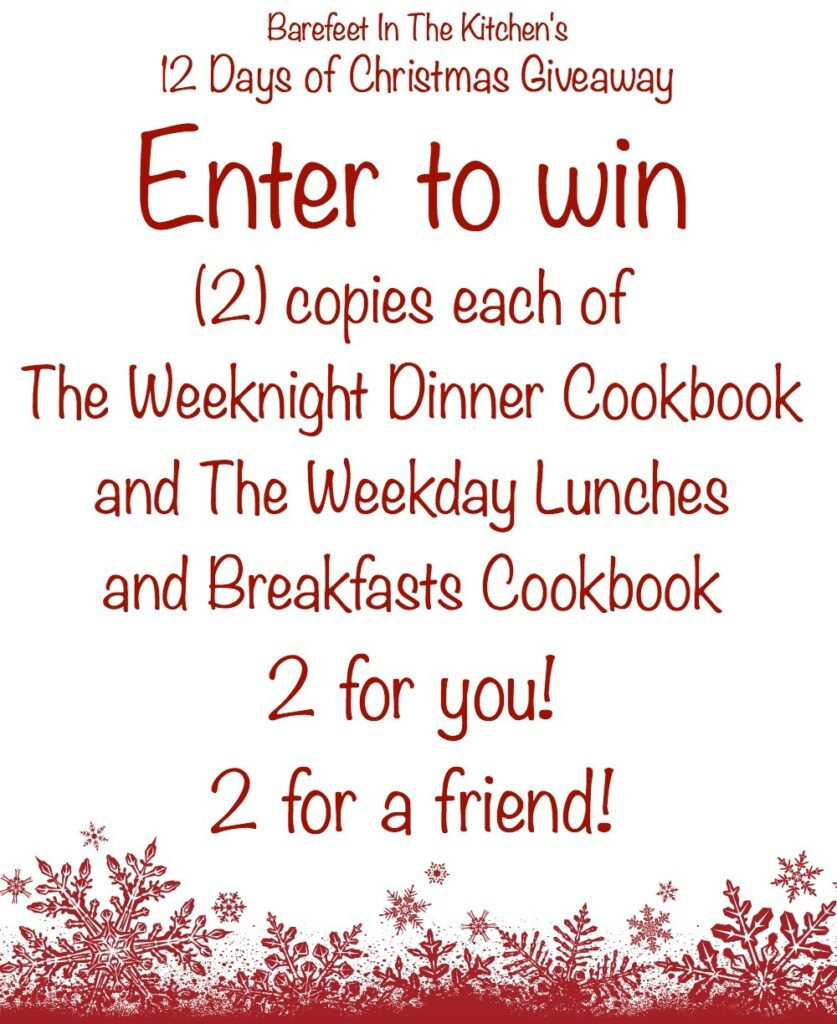 Barefeet In The Kitchen Cookbook Giveaway! enter now at barefeetinthekitchen.com