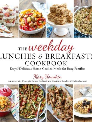SNEAK PEEK ~ The Weekday Lunches & Breakfasts Cookbook!