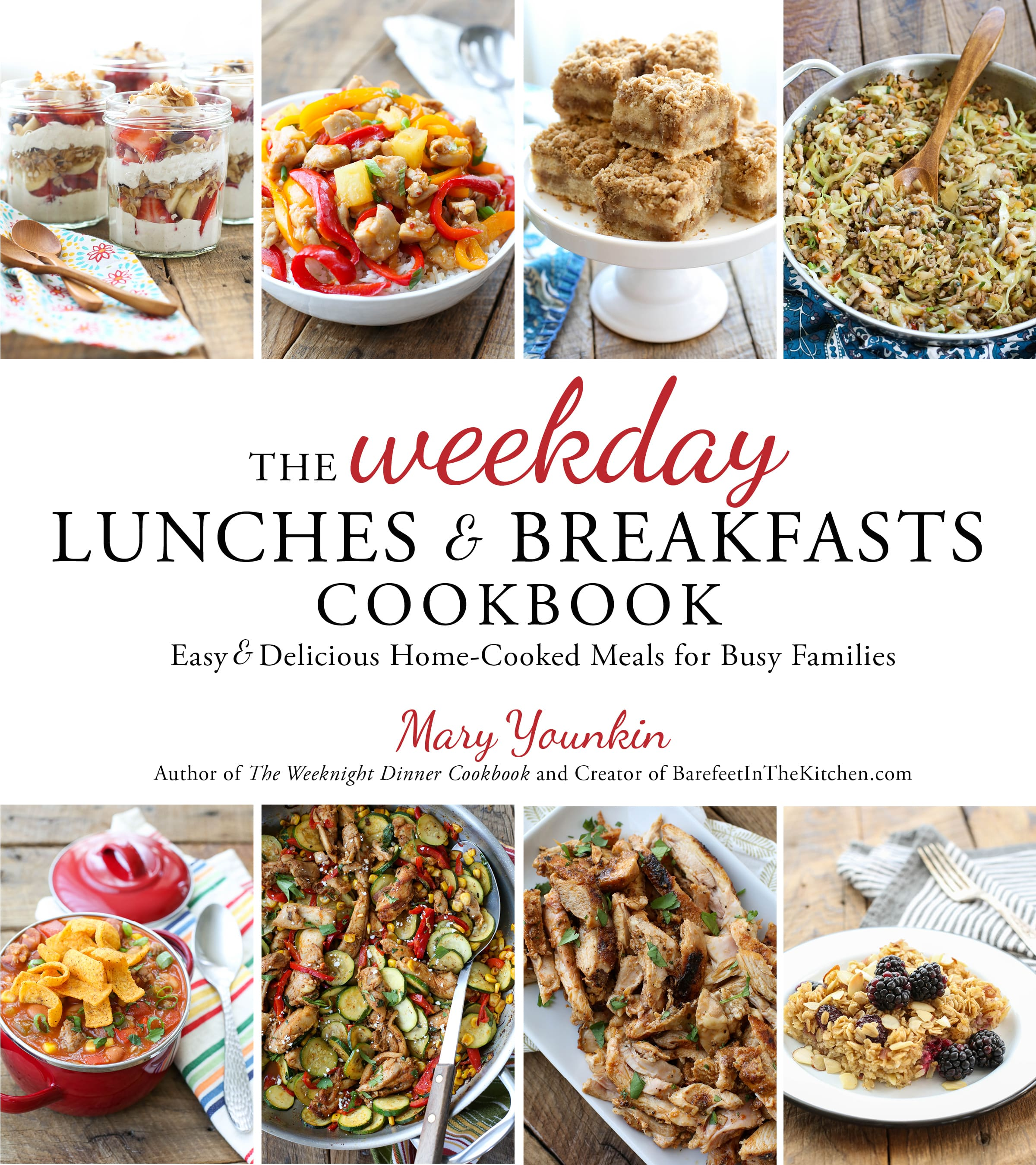 Order your copy of The Weekday Lunches & Breakfasts Cookbook now!