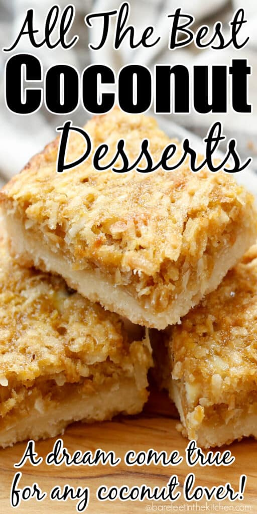 All The Best Coconut Desserts - guaranteed to thrill any coconut lover!