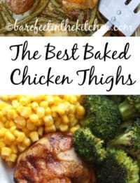 Baked Chicken Thighs are the go-to dinner for easy weeknight meals! get the recipes at barefeetinthekitchen.com